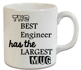 The Best Engineer Has The Largest Mug Kupa