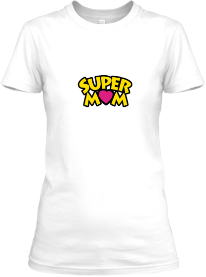 Super Mom / Super Anne T-Shirt