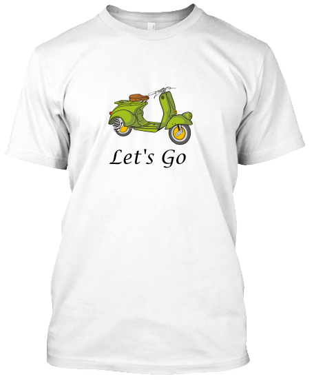 Let's Go  Vespa T-Shirt